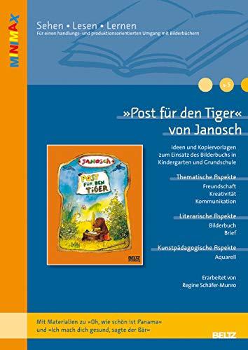 9783407627674: »Post für den Tiger« von Janosch: Ideen und Kopiervorlagen zum Einsatz des Bilderbuchs in Kindergarten und Grundschule. Mit Materialien zu »Oh, wie ... sagte der Bär«. Lesen - Verstehen - Lernen