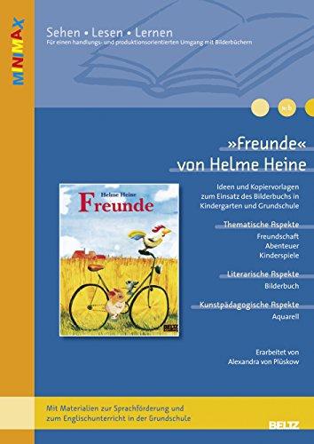 9783407627841: »Freunde« von Helme Heine: Ideen und Kopiervorlagen zum Einsatz des Bilderbuchs in Kindergarten und Grundschule. Mit Materialien zur Sprachförderung und zum Englischunterricht in der Grundschule