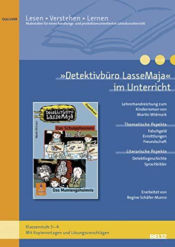 Detektivbüro LasseMaja« im Unterricht: Lehrerhandreichung zu den: Regine Schäfer-Munro; Martin