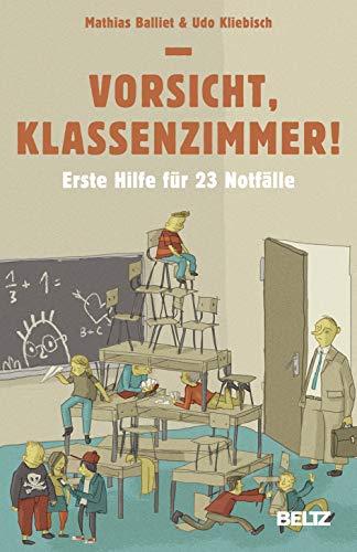 9783407629326: Vorsicht, Klassenzimmer!: Erste Hilfe für 23 Notfälle