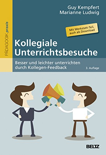9783407629517: Kollegiale Unterrichtsbesuche: Besser und leichter unterrichten durch Kollegen-Feedback. Mit Werkstatt-Teil, auch zum Download im Internet