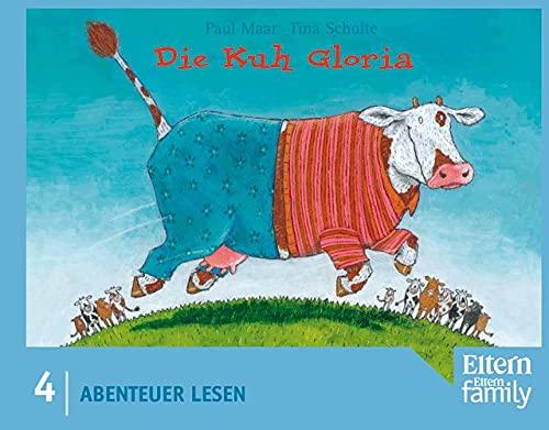 9783407730039: Die Kuh Gloria: Abenteuer Lesen by Maar, Paul; Schulte, Tina