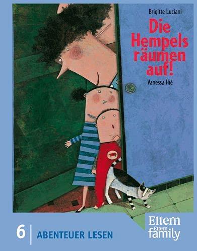 9783407730107: Die Hempels räumen auf: Edition ELTERN