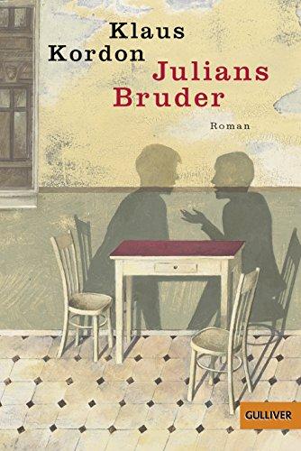 9783407740045: Julians Bruder : Roman (Gulliver Taschenbücher)