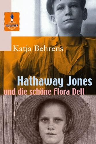 9783407740458: Hathaway Jones und die sch�ne Flora Dell