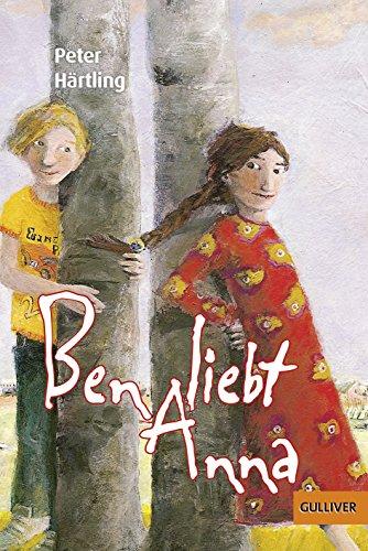 9783407740991: Ben liebt Anna: Roman für Kinder