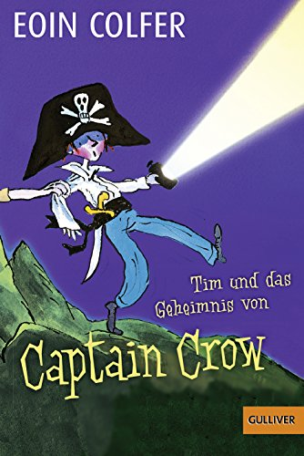 9783407741578: Tim und das Geheimnis von Captain Crow