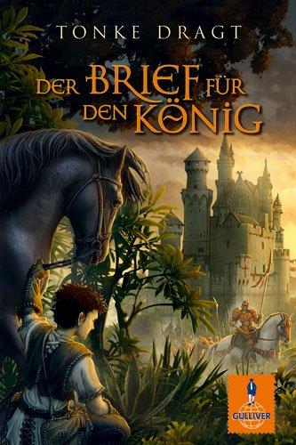 9783407742230: Der Brief für den König: Abenteuer-Roman