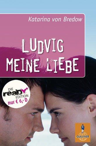 9783407742650: Ludvig meine Liebe