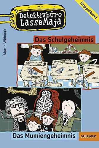 Detektivbüro LasseMaja. Doppelband 01: Das Schulgeheimnis, Das: Widmark, Martin