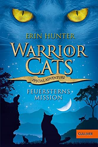 Warrior Cats - Special Adventure. Feuersterns Mission: Beltz GmbH, Julius