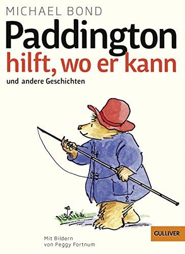9783407743701: Paddington hilft, wo er kann und andere Geschichten