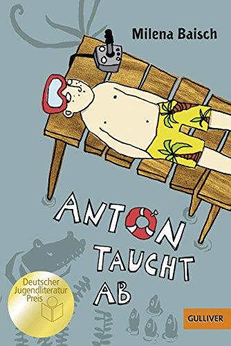 9783407743916: Anton taucht ab