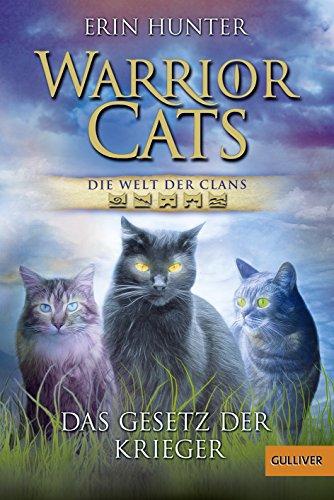 9783407744692: Warrior Cats - Die Welt der Clans: Das Gesetz der Krieger