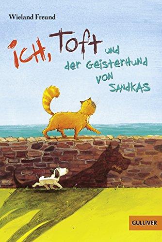 9783407746382: Ich, Toft und der Geisterhund von Sandkas