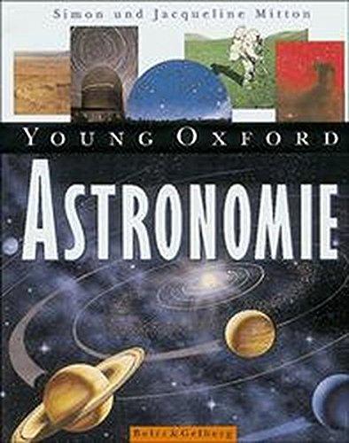 Young Oxford - Astronomie (9783407753014) by Simon Mitton; Jacqueline Mitton