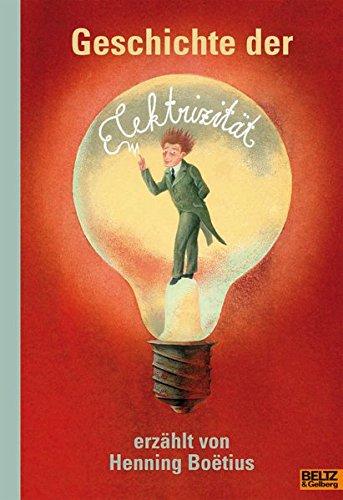 9783407753267: Geschichte der Elektrizität erzählt von Henning Boëtius