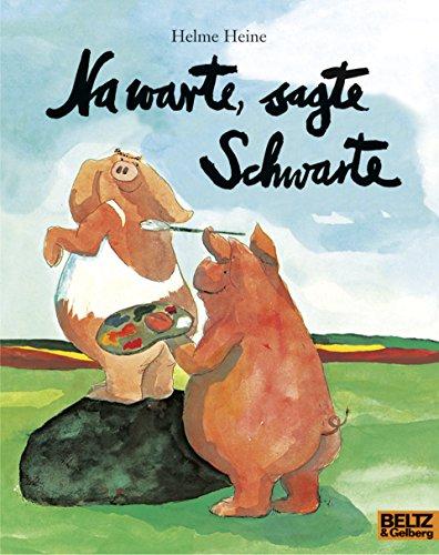 9783407760135: Na warte, sagte Schwarte: Vierfarbiges Bilderbuch (Popular Fiction)