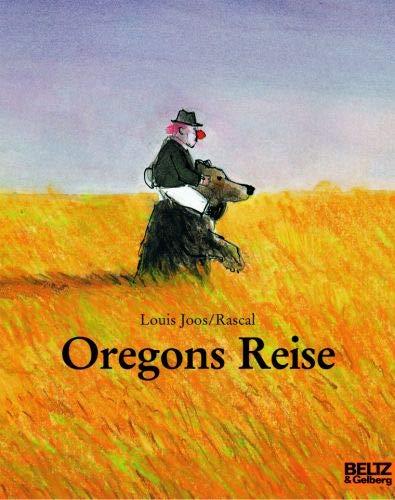 9783407760159: Oregons Reise: Vierfarbiges Bilderbuch