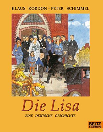 9783407760579: Die Lisa: Eine deutsche Geschichte