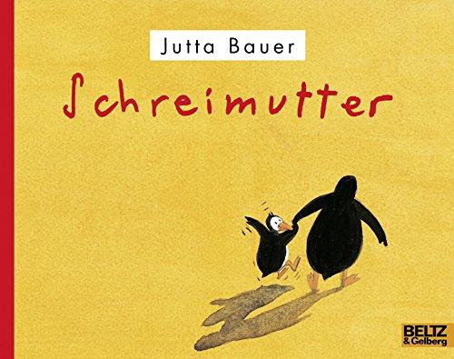 9783407761187: Schreimutter: Vierfarbiges Bilderbuch