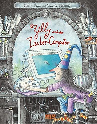 9783407770707: Zilly und der Zauber-Computer: Vierfarbiges Bilderbuch