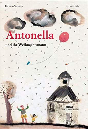 9783407770905: Antonella und ihr Weihnachtsmann