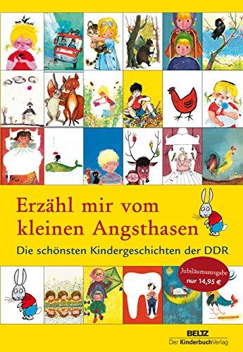 9783407770929: Erzähl mir vom kleinen Angsthasen: Die schönsten Kindergeschichten der DDR