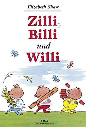 9783407771261: Zilli, Billi und Willi: Guten Appetit. Zwei Tiergeschichten