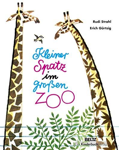 9783407771421: Kleiner Spatz im großen Zoo