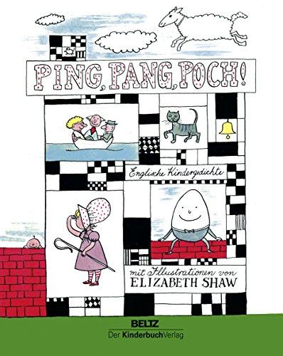 Ping, Pang, Poch: Englische Kindergedichte - Heinz Kahlau, Elizabeth Shaw