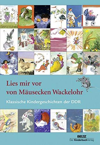 9783407771674: Lies mir vor von Mäusecken Wackelohr: Klassische Kindergeschichten der DDR
