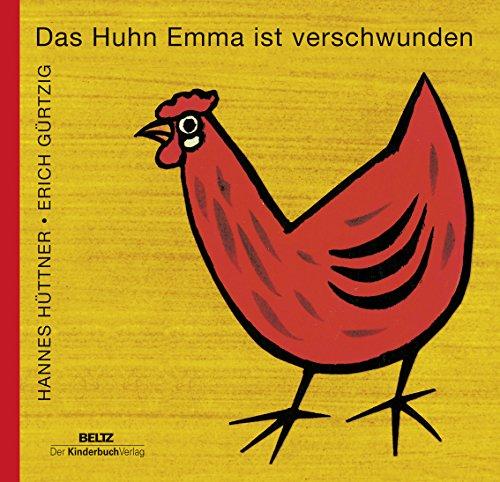9783407771827: Das Huhn Emma ist verschwunden