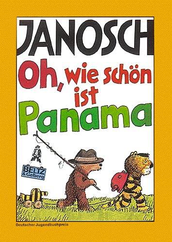9783407780027: Oh Wie Schon Ist Panama: Die Geschichtebwie Der Kleine Tiger Und Der Kleine Bar Nach Panama Reisen (Gullivers Bucher)