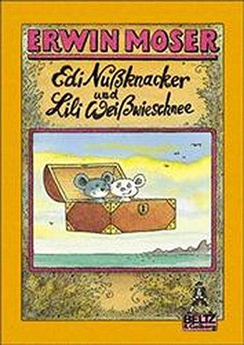 9783407780386: Edi Nussknacker und Lili Weißwieschnee