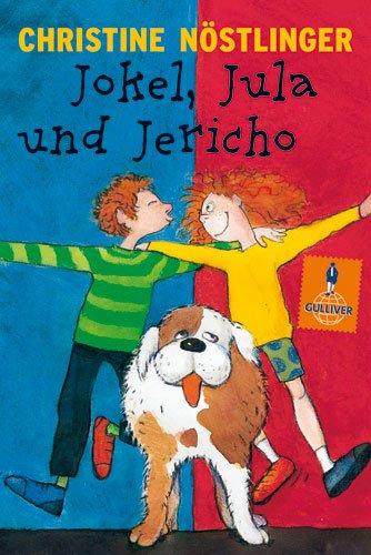 9783407780454: Jokel, Jula und Jericho