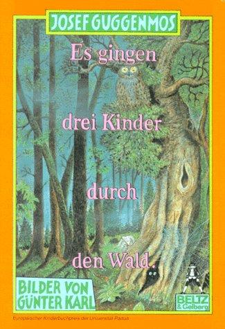 9783407780621: Es gingen drei Kinder durch den Wald. Bilderbuch