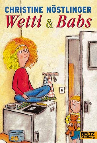 9783407781307: Wetti & Babs