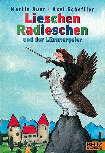 9783407783776: Lieschen Radieschen und der Lämmergeier.