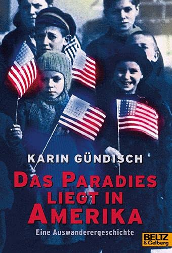 9783407784001: Das Paradies liegt in Amerika