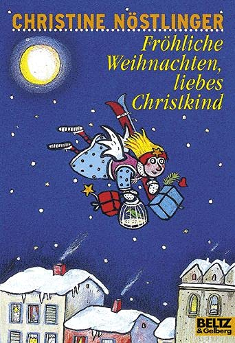 9783407784377: Fröhliche Weihnachten, liebes Christkind! (Gulliver)