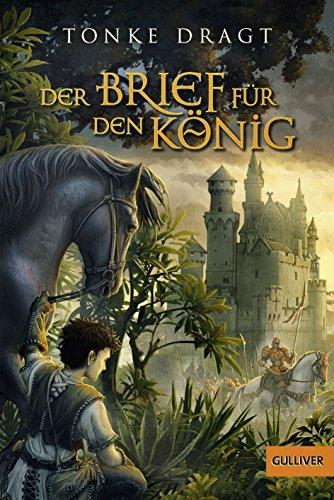 9783407784575: Der Brief für den König: Abenteuer-Roman