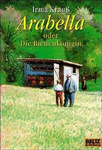9783407784612: Arabella oder Die Bienenkönigin.