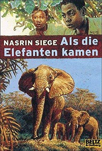 9783407784667: Als die Elefanten kamen