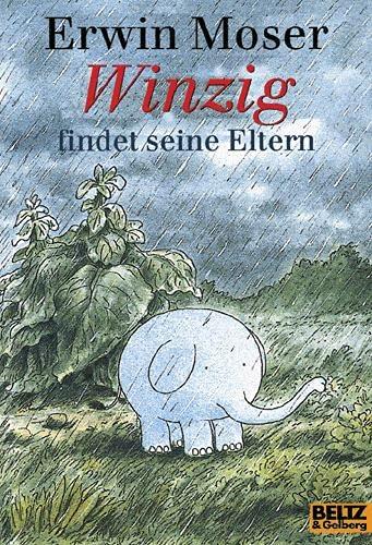 9783407784810: Winzig findet seine Eltern (Gulliver)