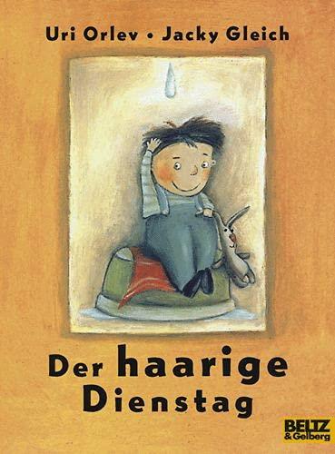 9783407785145: Der haarige Dienstag. ( Ab 4 J.).