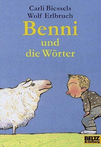 9783407785442: Benni und die Wörter. Eine Geschichte vom Lesenlernen.