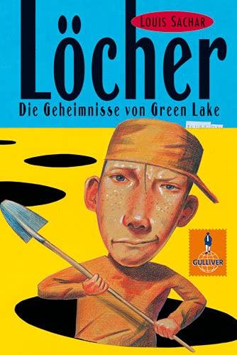 Löcher. Die Geheimnisse von Green Lake. ( Ab 12 J.). (3407785682) by Louis Sachar