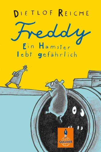 9783407786234: Freddy. Ein Hamster lebt gefährlich