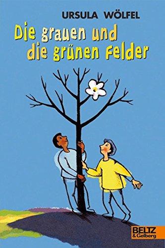 9783407786739: Die grauen und die grünen Felder: Wahre Geschichten